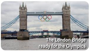 The London Bridge ready for the Olympics
